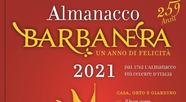 Barbanera, quando la tradizione incontra l'ottimismo: calendario e almanacco abbinati al Corriere
